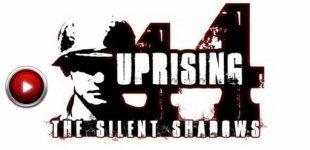 Uprising 44: The Silent Shadows. Видео #4