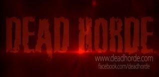 Dead Horde. Видео #1