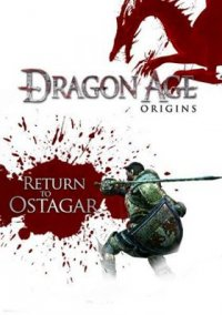 Обложка Dragon Age: Origins - Return to Ostagar