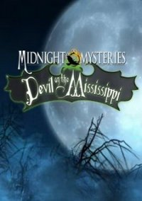 Обложка Midnight Mysteries: Devil on the Mississippi