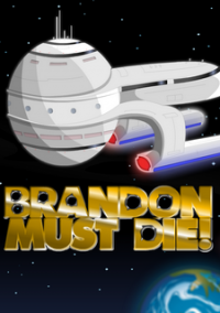 Обложка Brandon Must Die!