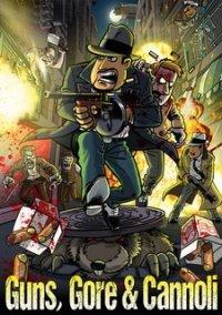 Обложка Guns, Gore & Cannoli