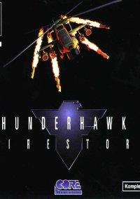 Обложка Firestorm Thunderhawk 2
