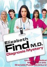 Обложка Elizabeth Find M.D.: Diagnosis Mystery