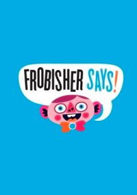 Обложка Frobisher Says