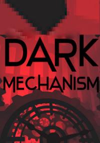 Dark Mechanism – фото обложки игры