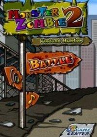 Обложка Monster Zombie 2: Undead Hunter