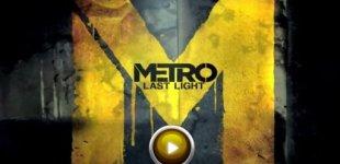 Metro: Last Light. Видео #11