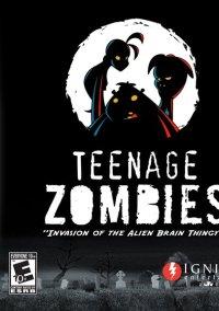 Обложка Teenage Zombies: Invasion of the Alien Brain Thingys!