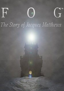 FOG: The Story of Jacques Matthews