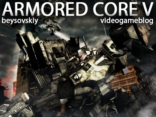 VideoGameBlog: Armored Core V