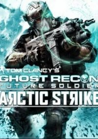Обложка Tom Clancy's Ghost Recon: Future Soldier - Arctic Strike