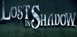 Lost in Shadow. Видео #1