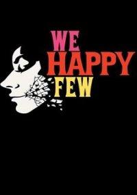 Обложка We Happy Few
