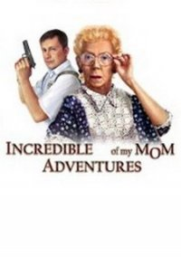 Обложка Incredible Adventures of my Mom