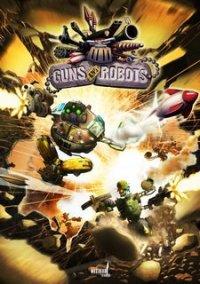 Обложка Guns and Robots