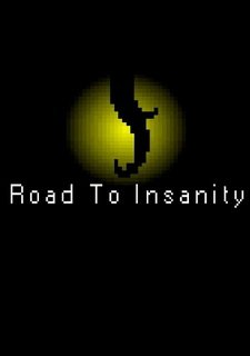 Road To Insanity