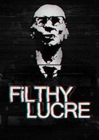Обложка Filthy Lucre