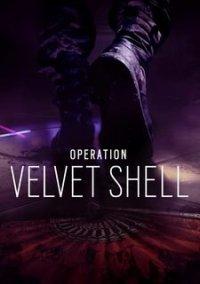 Tom Clancy's Rainbow Six: Siege - Operation Velvet Shell – фото обложки игры