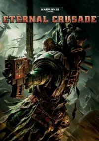 Обложка Warhammer 40,000: Eternal Crusade