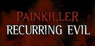 Painkiller: Recurring Evil . Видео #1