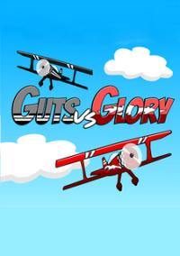 Обложка Guts vs Glory