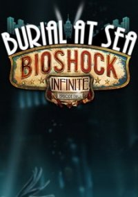 Обложка BioShock Infinite: Burial at Sea Episode Two