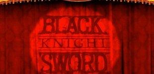 Black Knight Sword. Видео #1
