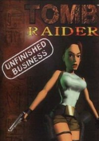 Обложка Tomb Raider: Unfinished Business