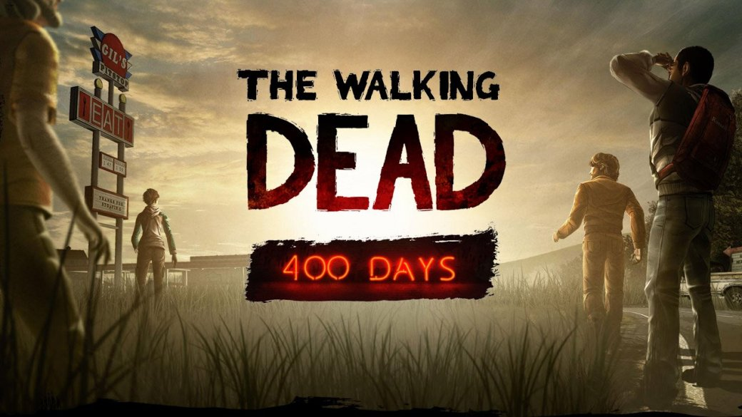 The Walking Dead: 400 days. Отзыв - Изображение 1