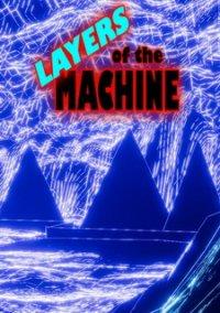 Layers Of The Machine – фото обложки игры