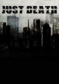 Just Death – фото обложки игры