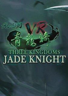 Three Kingdoms VR - Jade Knight