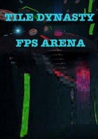 TileDynasty FPS Arena – фото обложки игры