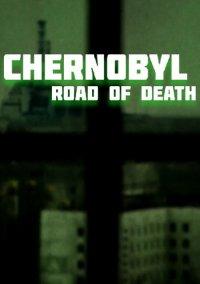 Chernobyl: Road of Death – фото обложки игры