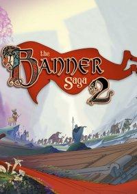 The Banner Saga 2 – фото обложки игры