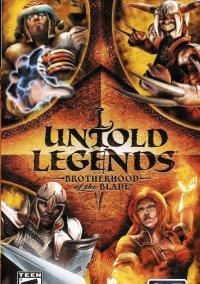 Untold Legends: Brotherhood of the Blade – фото обложки игры