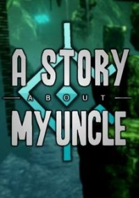 A Story About My Uncle – фото обложки игры