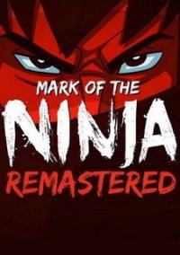 Mark of the Ninja Remastered – фото обложки игры