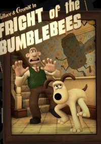Wallace and Gromit Episode 101 - Fright of the Bumblebees – фото обложки игры