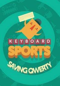 Keyboard Sports - Saving QWERTY