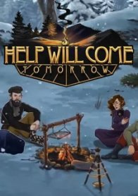 Help Will Come Tomorrow