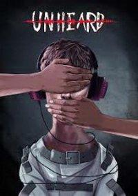 Unheard – фото обложки игры